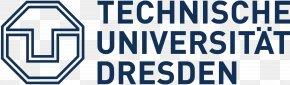 Technology - Dresden University Of Technology Dresden University Of Applied Sciences Karlsruhe Institute Of Technology RWTH Aachen University PNG