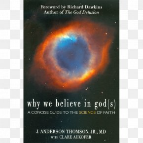 American Atheists - Why We Believe In God(s): A Concise Guide To The Science Of Faith Universe Planet PNG