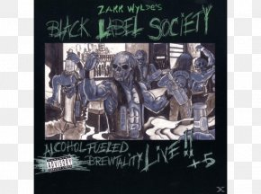 Black Label Society - Black Label Society Alcohol Fueled Brewtality (Live) Stronger Than Death Album Heavy Metal PNG