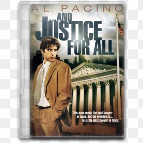 And Justice For All - Film PNG
