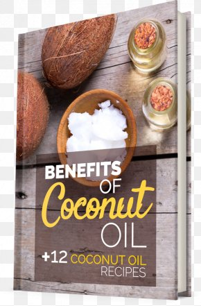 Coconut Oil - Superfood Coconut Oil Ingredient Cooking Fatigue PNG