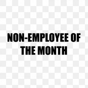 Employee Of The Month - For The Birds YouTube Mucho Mejor Sober Clip Art PNG