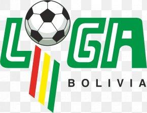 Liga Champion - Liga De Fútbol Profesional Boliviano La Liga Bolivia National Football Team Universitario De Sucre PNG