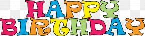 Happy Birthday Clip - Happy Birthday To You Wish Party Clip Art PNG