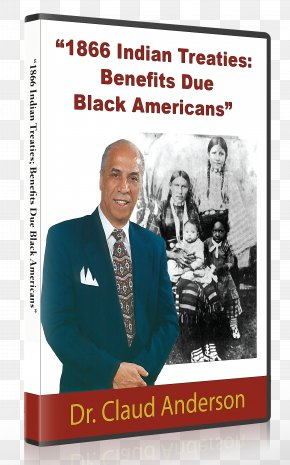 Treaty - Black Indians In The United States African American PowerNomics: The National Plan To Empower Black America Native Americans In The United States PNG