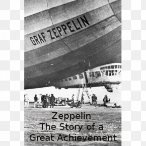 Ferdinand Von Zeppelin - LZ 127 Graf Zeppelin Germany Hindenburg Disaster Flight PNG