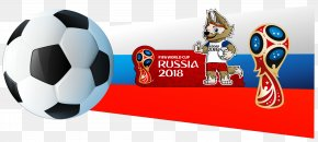 Russia - 2018 FIFA World Cup 2014 FIFA World Cup Russia Football FIFA Club World Cup PNG
