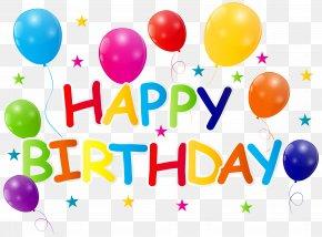 Happy Birthday - Birthday Wish Father Greeting Card Clip Art PNG