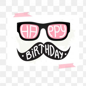 Vector Glasses Beard - Birthday Cake Wish Happy Birthday To You Greeting Card PNG