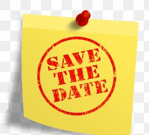 Save The Date Ticket - Post-it Note United States Save The Date Homes In Sedgemoor Organization PNG