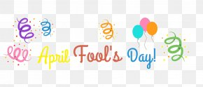 Fool 's Day Chewing Gum - April Fool's Day Desktop Wallpaper PNG