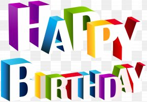 Happy Birthday Multicolor Clip Art Image - Graphic Design Visual Communication The Arts PNG