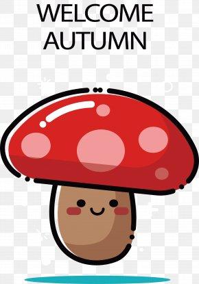 Welcome The Autumn Cartoon Mushroom - Autumn Mushroom PNG