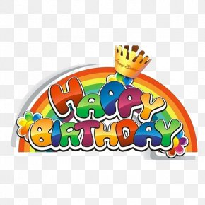Color Crown - Happy Birthday To You Greeting Card Happiness PNG