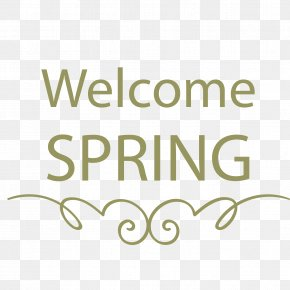 Welcome The Arrival Of Spring WordArt - Hot Spring Water Treatment Water Services Hyflux PNG