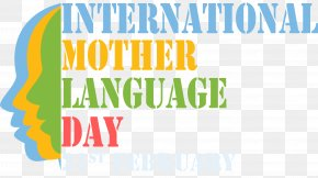 Mother's Day - International Mother Language Day Language Movement February 21 First Language PNG
