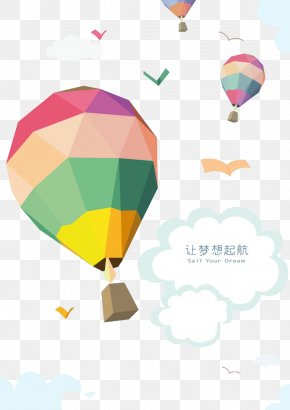 Let Dreams Set Sail Sky Hot Air Balloon Background Material - Hot Air Balloon Poster PNG