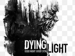 Dying Light Logo - Dying Light: The Following Dying Light 2 Xbox One PlayStation 4 PNG