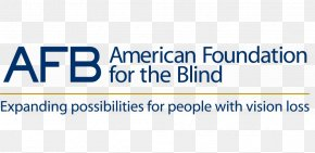 American Foundation For The Blind - American Foundation For The Blind Organization Vision Loss National Federation Of The Blind International Blind Sports Federation PNG