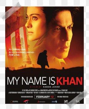 Khan Elkhalili - My Name Is Khan Shah Rukh Khan Film Poster Film Poster PNG