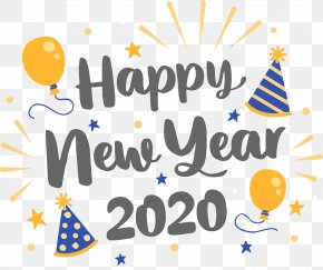Calligraphy Celebrating - Happy New Year 2020 New Years 2020 2020 PNG