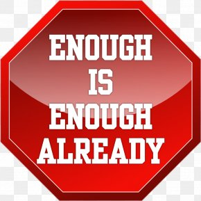 Enough Enough Refreshing - YouTube Quotation United States Film Television Show PNG