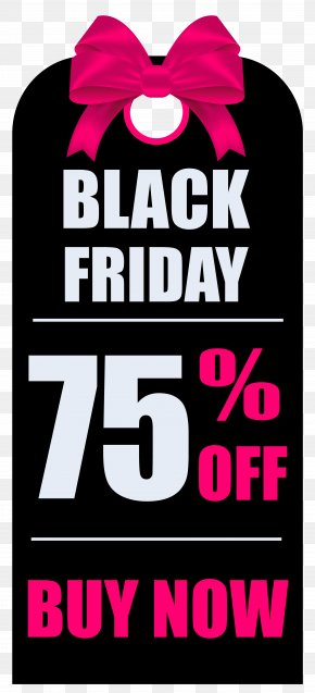 Black Friday 75% OFF Tag Clipart Picture - Black Friday 4K Resolution Sales Shopping Walmart PNG