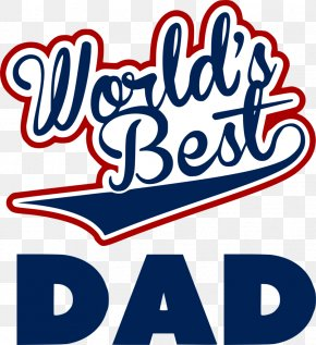 Best Mom Worlds - Clip Art Logo Father Graphic Design PNG