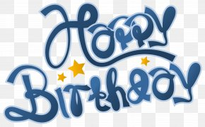 Blue Happy Birthday Clipart Picture - Birthday Cake Party Clip Art PNG