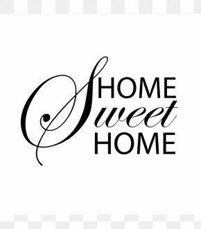 Home Sweet Home - Logo Typography Typeface Font PNG