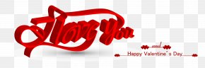I Love You Valentine's Day Three-dimensional Decoration - Wedding Invitation Valentines Day Graphic Design Logo PNG
