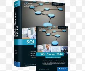 Printing Press - SQL Server 2016: Das Handbuch Für Entwickler SQL Server 2014 : Das Programmierhandbuch Datenbankentwicklung Lernen Mit SQL Server 2016: Der Praxisorientierte Grundkurs Microsoft SQL Server PNG