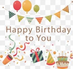 Vector Birthday Decoration - Happy Birthday To You Wish Greeting Card Happiness PNG