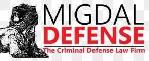 Criminal Defense Lawyer - Criminal Defense Lawyer Migdal Defense Crime PNG