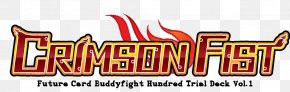 Fighting Crimson Fists - Future Card Buddyfight Hundred Bushiroad Logo Collectible Card Game PNG