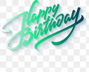 Vector Blue-green Hue Birthday Celebration Font - Happy Birthday To You Greeting Card Wish E-card PNG