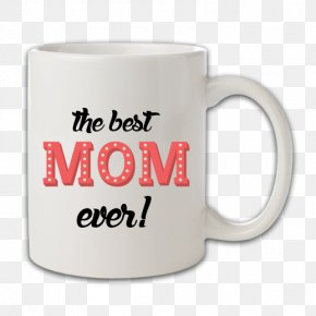 Best Mom Ever - Strigaprent | Strigaprent.is | Sigrar.is The Art Of Git Coffee Cup Hacker Noon Awesome PNG