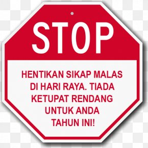 Hari Raya Aidilfitri - Stop Sign Traffic Sign Driving PNG