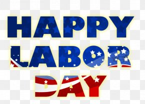 Happy-labor-day - Labor Day Labour Day Memorial Day Holiday Long Weekend PNG