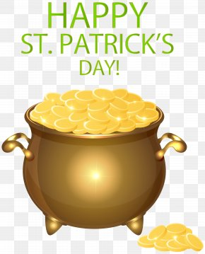 Happy Saint Patrick's Day Pot Of Gold Transparent PNG Clip Art - Saint Patrick's Day Clip Art PNG