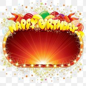 Happy Birthday Frame - Birthday Cake Happy Birthday To You Clip Art PNG
