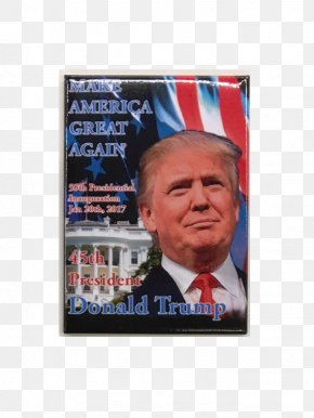 Donald Trump 2017 Presidential Inauguration - Donald Trump United States Make America Great Again Computer Mouse Refrigerator Magnets PNG