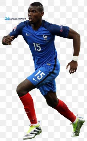 France Football Team - Paul Pogba France National Football Team Team Sport Jersey PNG