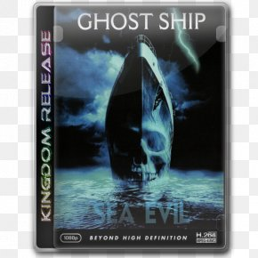 Ghost Ship - Blu-ray Disc Film Director Trailer Ship PNG