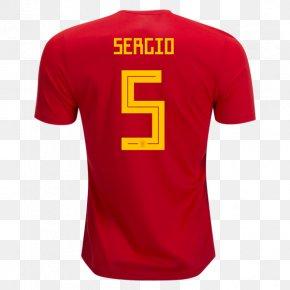 T-shirt - 2018 FIFA World Cup Spain National Football Team T-shirt Segunda División España En La Clasificación Para El Mundial De Rusia 2018 PNG