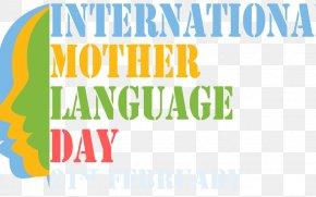 Mother's Day - International Mother Language Day Language Movement Bangladesh February 21 First Language PNG