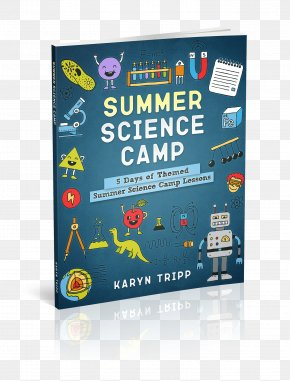 Science Camp - Summer Camp Summer Science Program Science Project Lesson PNG