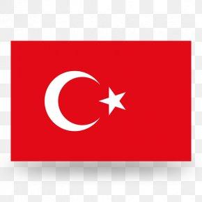 Flag - Flag Of Turkey National Flag Flag Of The United States PNG