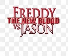 New Blood - Jason Voorhees Freddy Krueger Logo A Nightmare On Elm Street Freddy Vs. Jason Vs. Ash PNG
