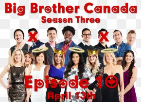 Season 4 Episode 10 Big Brother (UK)Season 4 StudentOthers - Big Brother Canada PNG